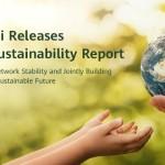 Huawei ha presentato il Rapporto di Sostenibilità 2019